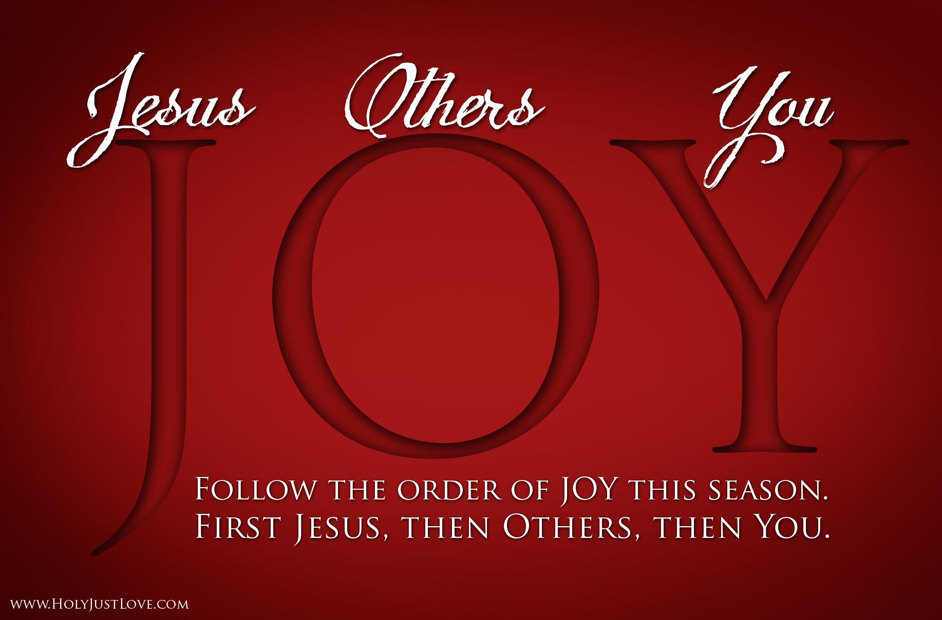 Follow The Order Of Joy This Season First Jesus Then